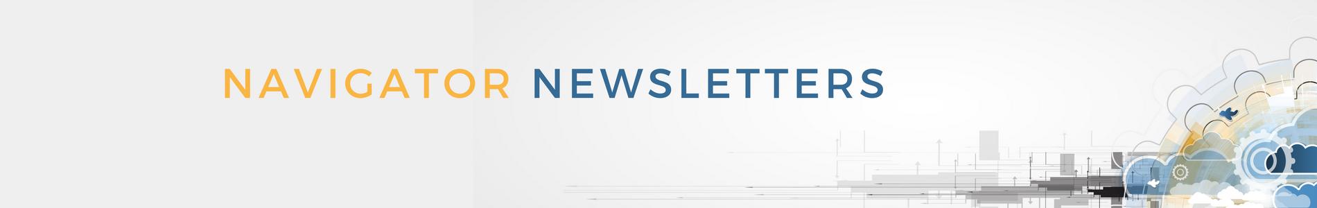 Navigator newsletters