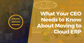 What Your CEO Needs To Know About Moving To Cloud ERP