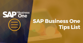 Helpful SAP Business One Tip List