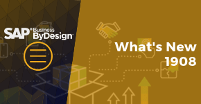 SAP Business ByDesign: What's New Update 1908
