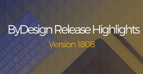 ByDesign Release Highlights 1808