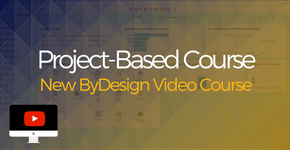 New Project-Based Course ByDesign Video Course