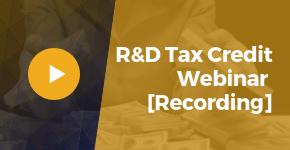 R&D Tax Credit Webinar Recording