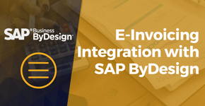 E-Invoicing Integration with SAP ByDesign