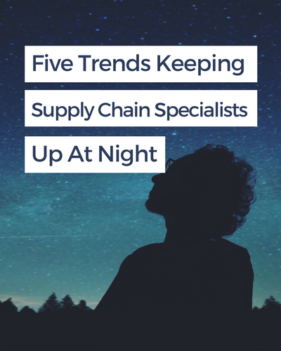 http://www.digitalistmag.com/digital-supply-networks/2017/12/29/5-trends-keeping-supply-chain-specialists-up-at-night-05704997