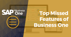 Top Missed Features of Business One